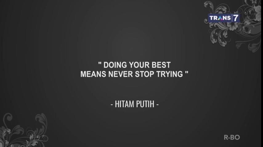 1. Melakukan yang terbaik, terus berusaha, Quotes Hitam Putih