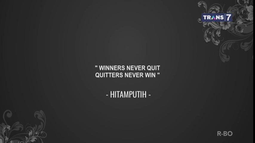 9. Pemenang tak pernah berhenti belajar, kutipan Hitam Putih