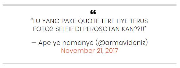 2. Comot quotes Tere Liye buat selfie di perosotan